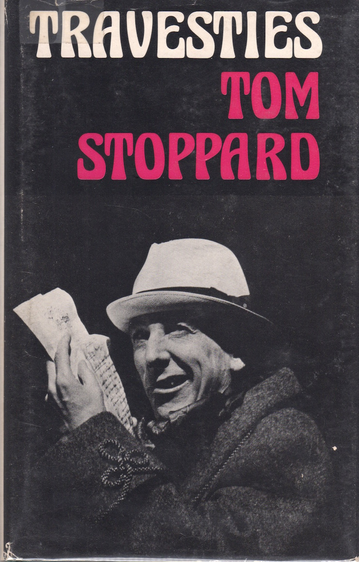 TRAVESTIES. Tom Stoppard.