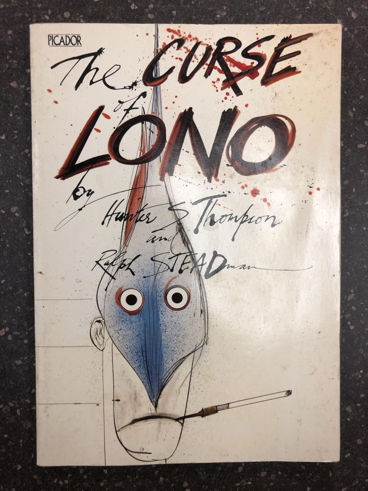 The Curse Of Lono Signed By Steadman Hunter S Thompson Ralph Steadman Second Printing