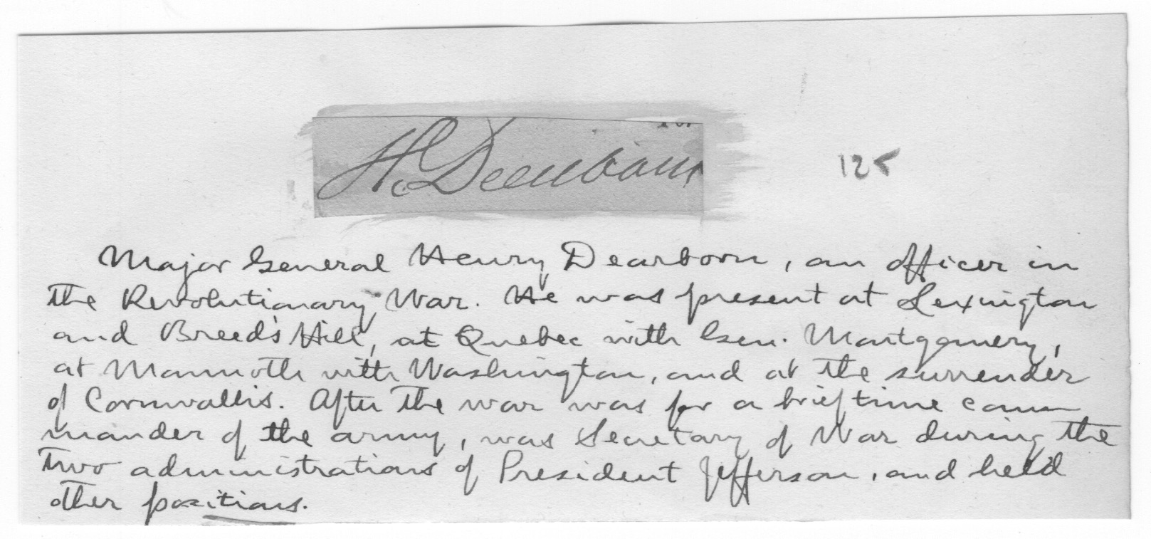 AUTOGRAPH OF HENRY DEARBORN. Henry Dearborn, General.