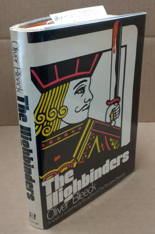 The Highbinders [signed]. Oliver Bleeck, aka Ross Thomas.