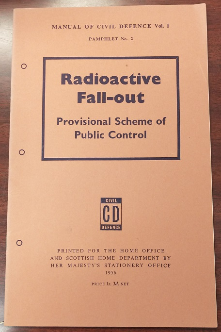 Radioactive Fall-Out: Provisional Scheme of Public Control. Scottish Home Department Home Office.