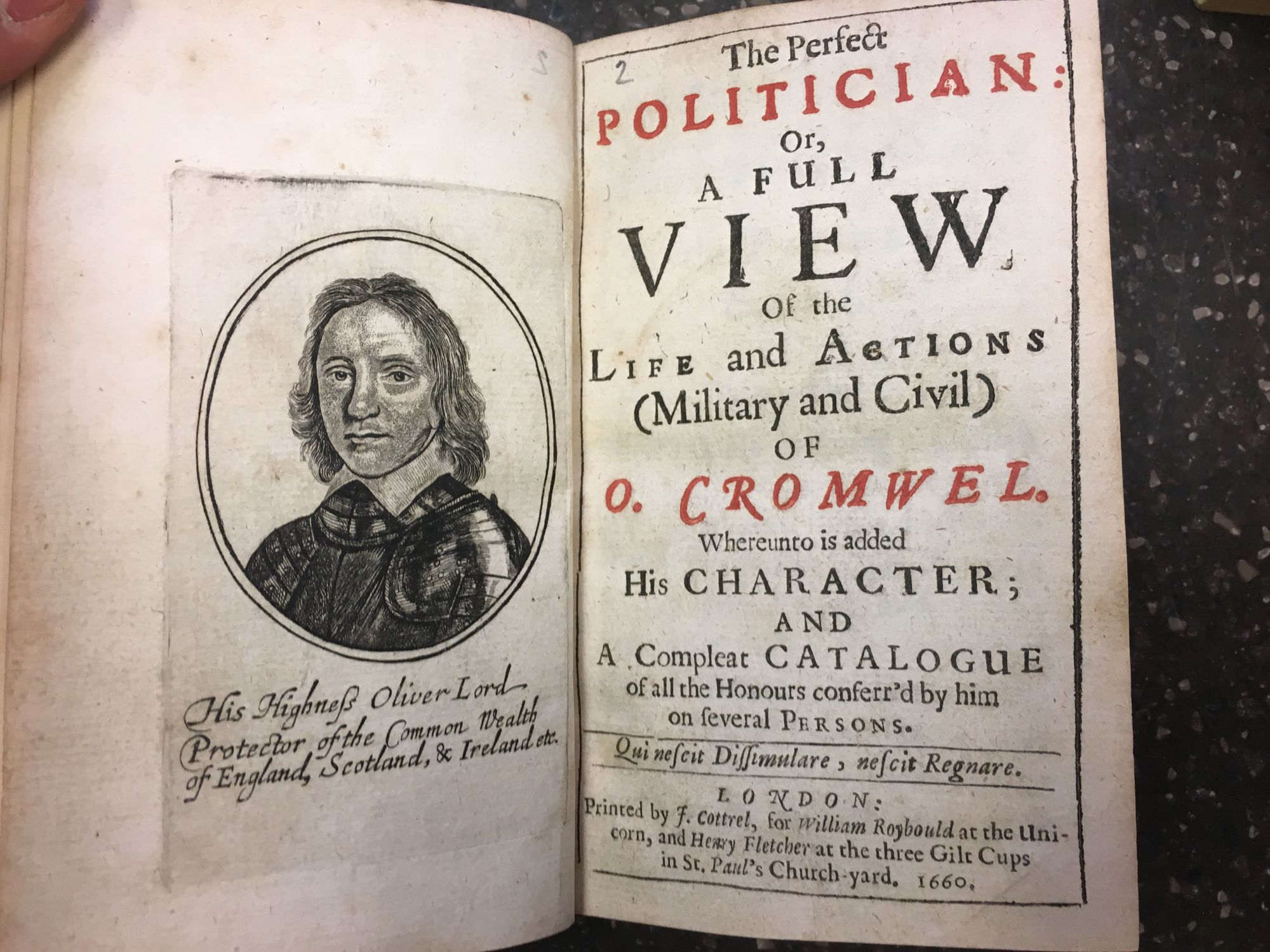 THE PERFECT POLITICIAN: OR, A FULL VIEW OF THE LIFE AND ACTIONS (MILITARY AND CIVIL) OF O. CROMWEL. Henry Fletcher.