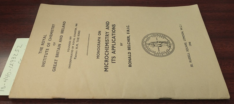 Monograph on Microchemistry and Its Applications. Ronald Belcher.