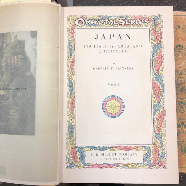 ORIENTAL SERIES - JAPAN: ITS HISTORY, ARTS AND LITERATURE; CHINA: ITS HISTORY ARTS AND LITERATURE [TWELVE VOLUMES]. Captain F. Brinkley.