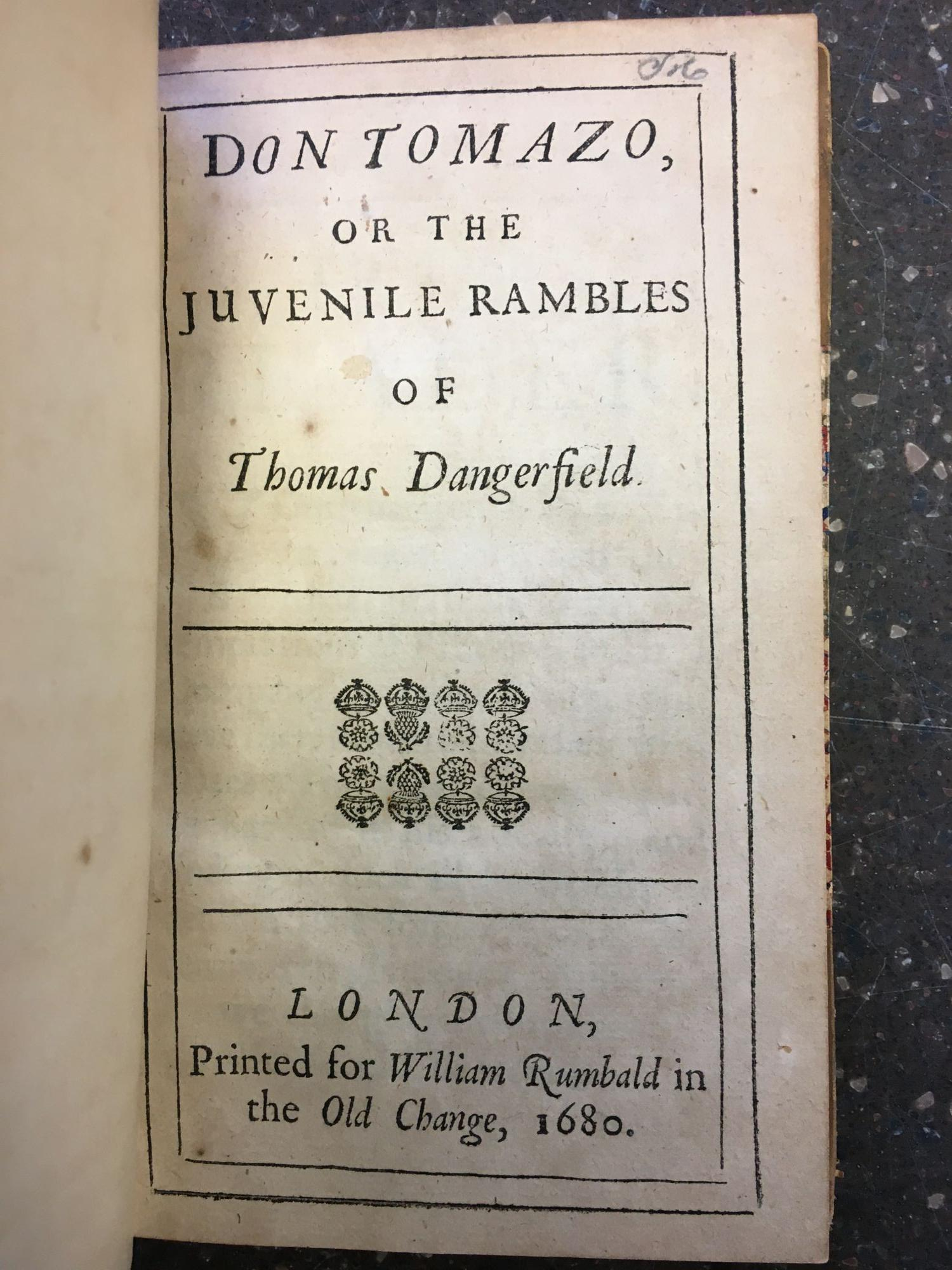 DON TOMAZO, OR THE JUVENILE RAMBLES OF THOMAS DANGERFIELD. Thomas Dangerfield.