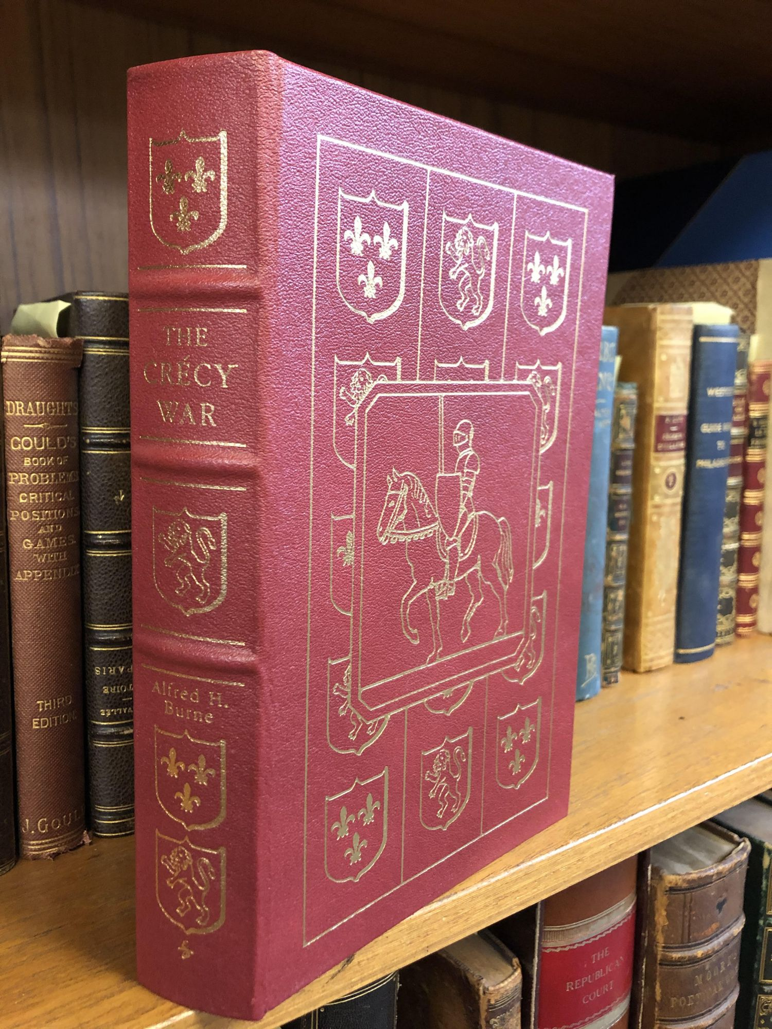 THE CRECY WAR: A MILITARY HISTORY OF THE HUNDRED YEARS WAR FROM 1337 TO THE PEACE OF BRETIGNY, 1360. Alfred H. Burne.