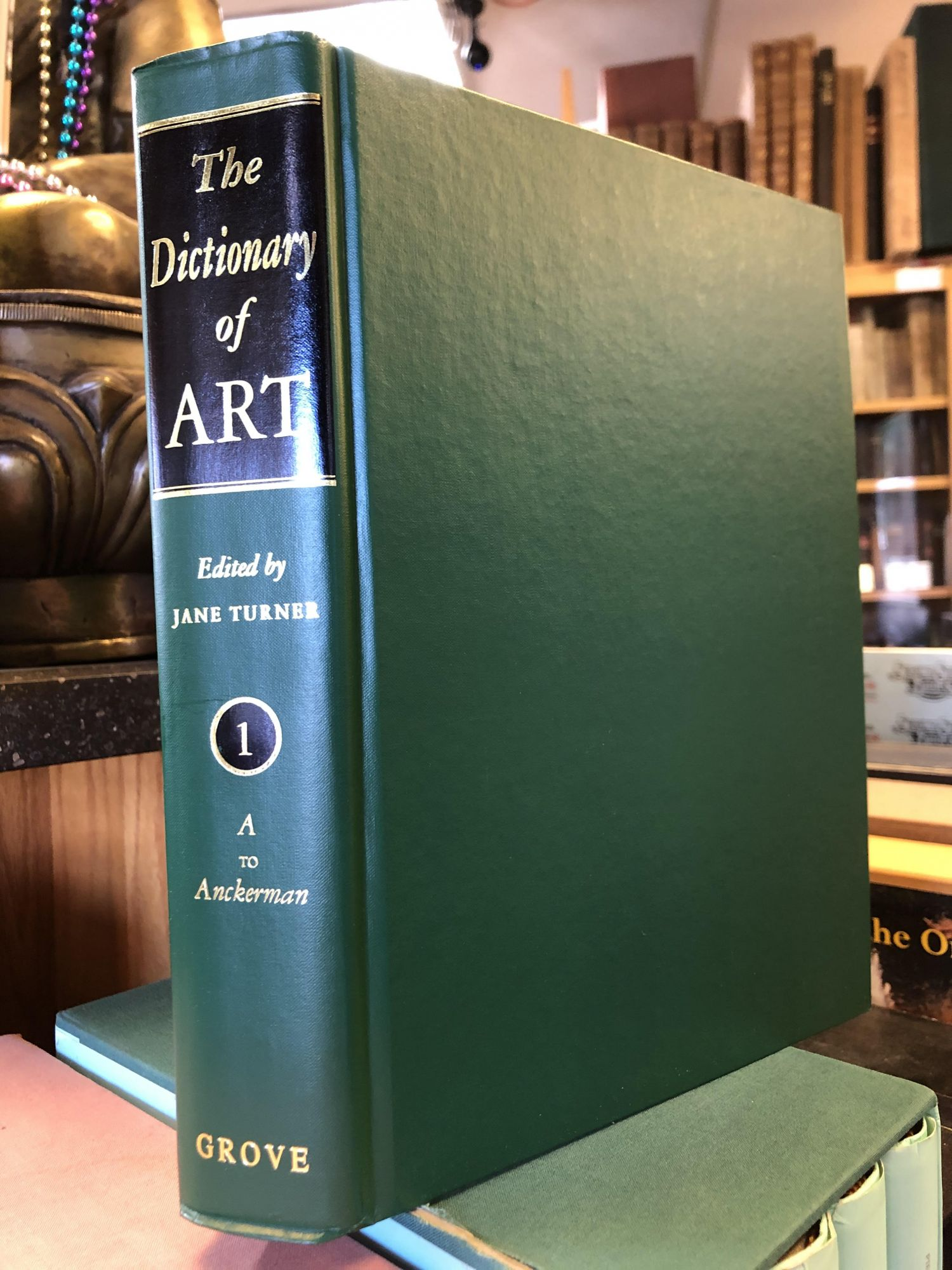 THE DICTIONARY OF ART [34 VOLUMES]. Jane Turner.