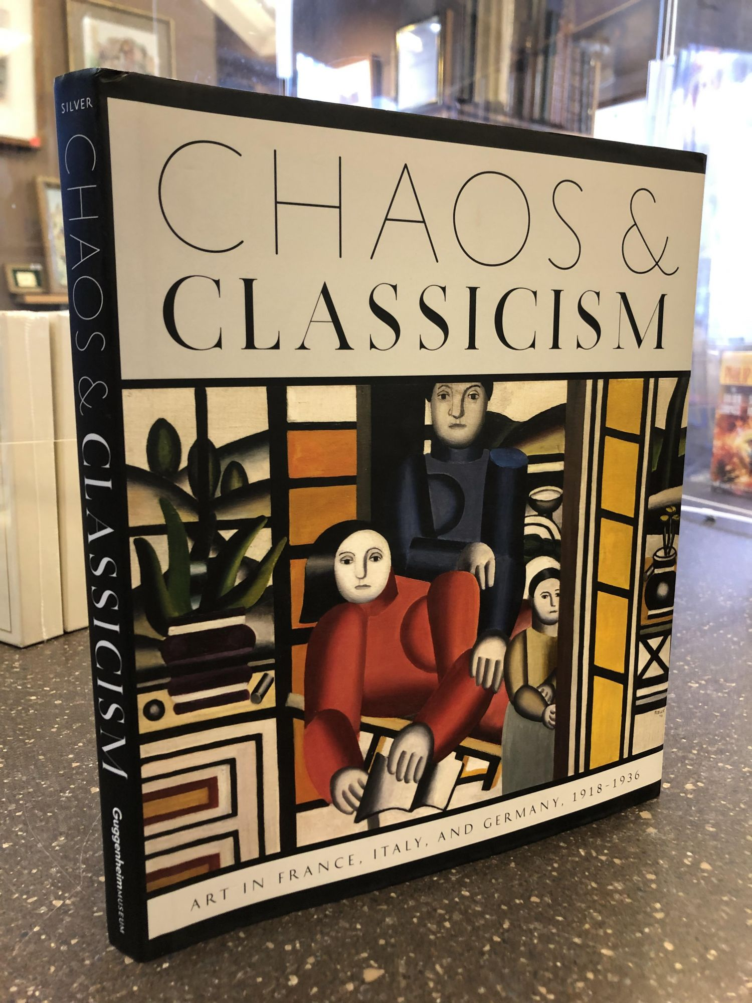 CHAOS AND CLASSICISM: ART IN FRANCE, ITALY, AND GERMANY, 1918-1936. Kenneth E. Silver.