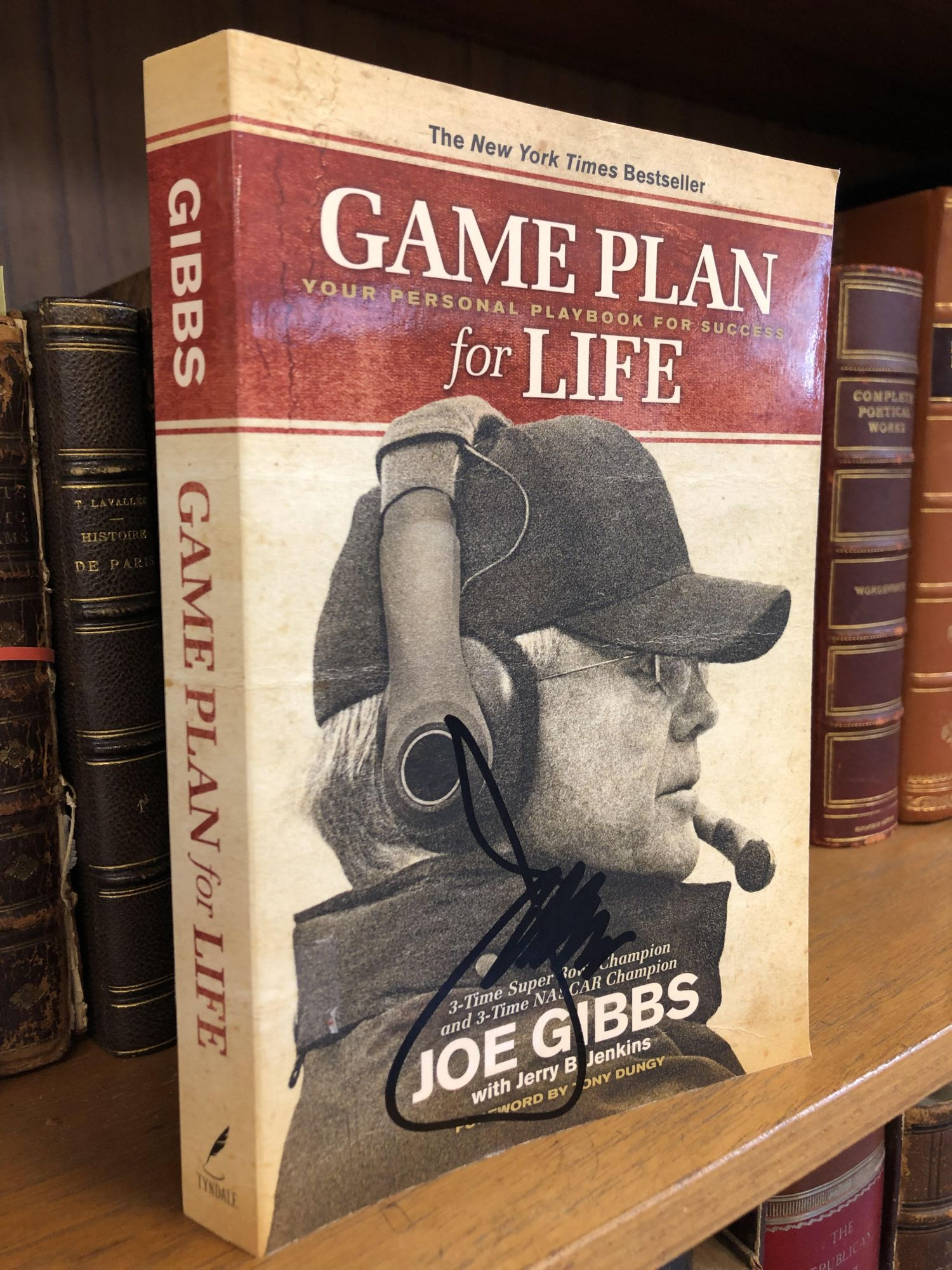 GAME PLAN FOR LIFE: YOUR PERSONAL PLAYBOOK FOR SUCCESS [SIGNED]. Joe Gibbs, Jerry B. Jenkins.