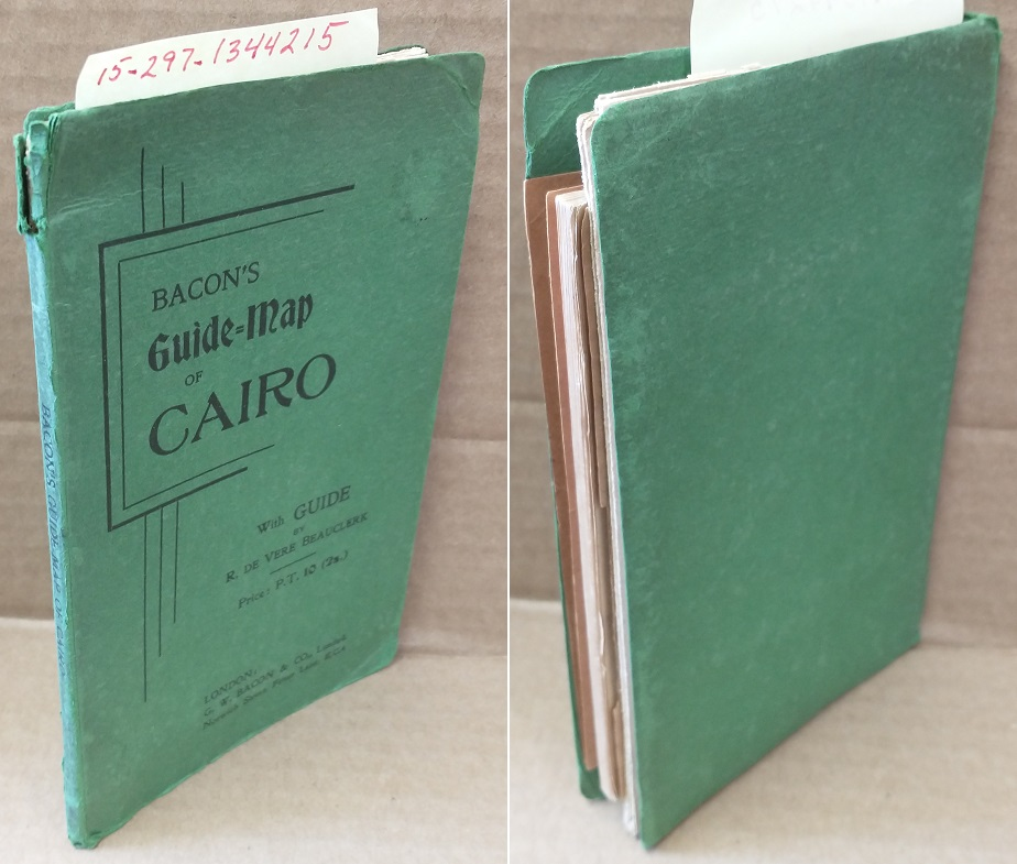 BACON'S GUIDE-MAP OF CAIRO : WITH GUIDE. R. de Vere Beauclerk.
