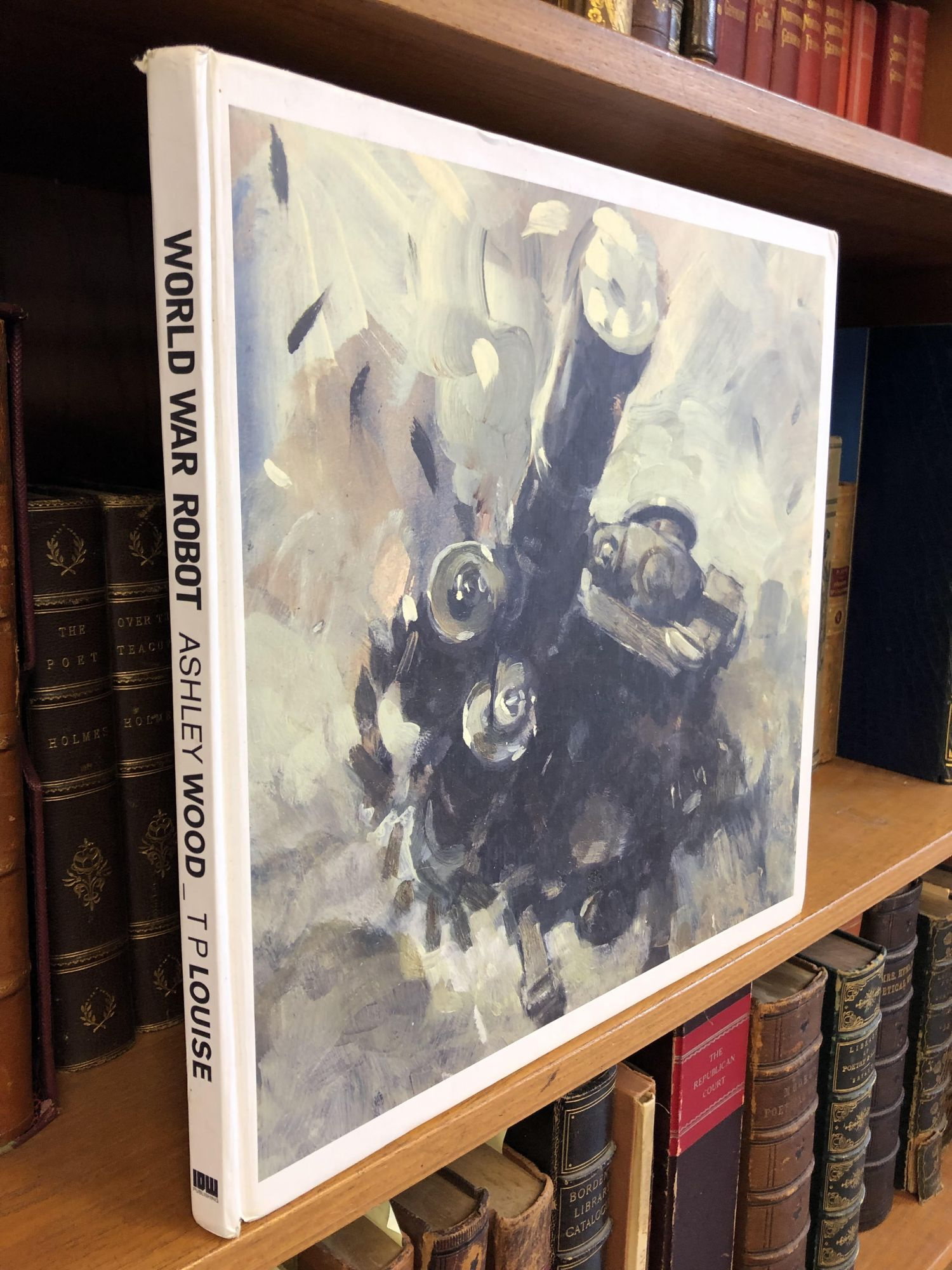 WORLD WAR ROBOT. Ashley Wood, T. P. Louise, and author.