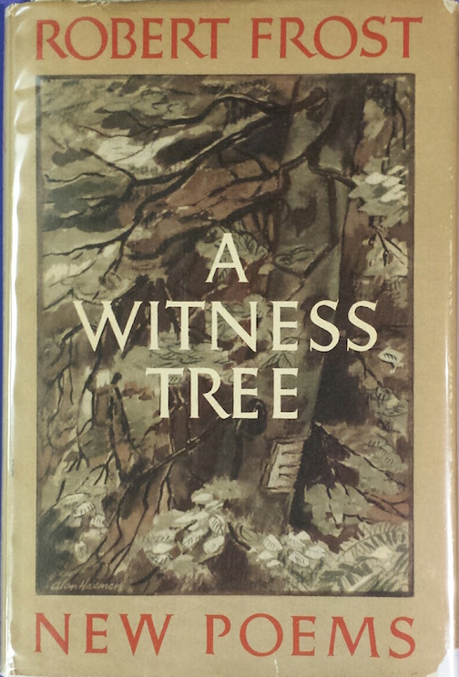 A WITNESS TREE. NEW POEMS.