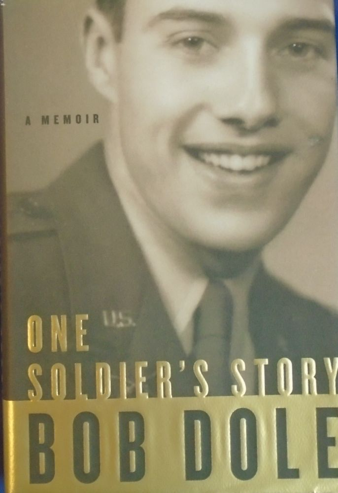 ONE SOLDIER'S STORY : A MEMOIR [SIGNED]