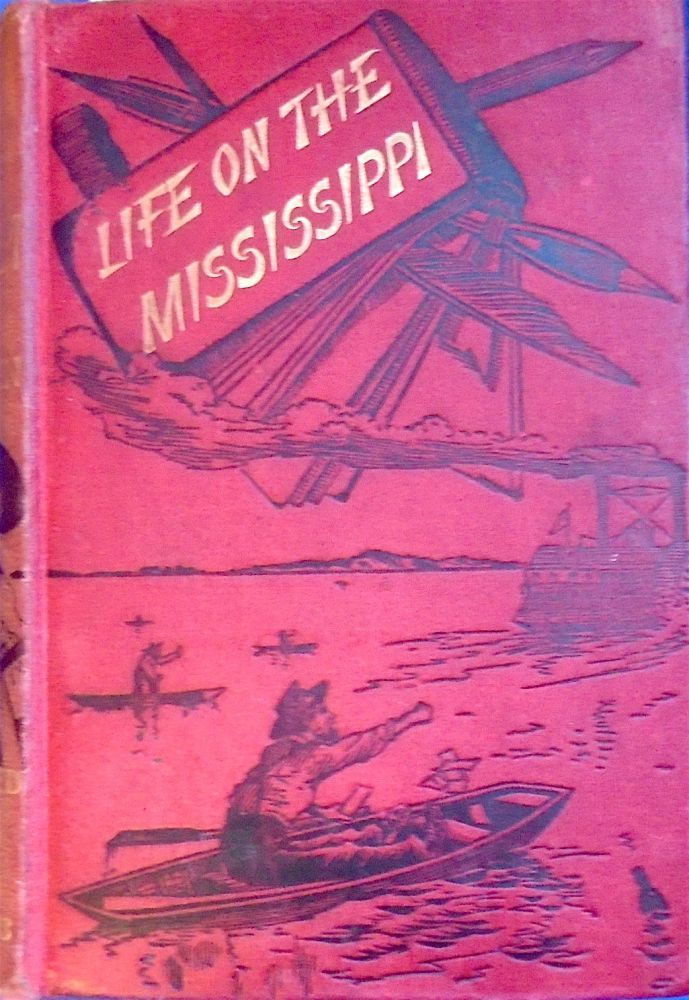 LIFE ON THE MISSISSIPPI. With over 300 Illustrations.