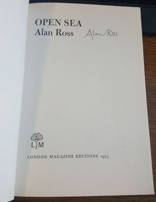 OPEN SEA [SIGNED]. Alan Ross