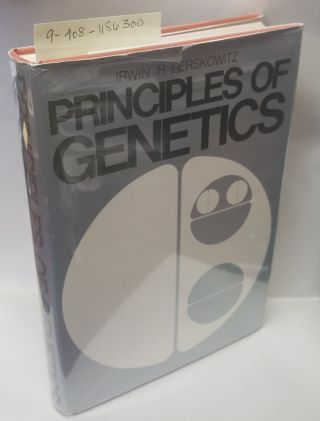 PRINCIPLES OF GENETICS (SIGNED BY NOBEL PRIZE WINNER-MARSHALL NIRENBERG). Irwin H. Herskowitz
