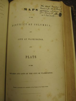 MAPS OF THE DISTRICT OF COLUMBIA AND CITY OF WASHINGTON, and Plats of the Squares and Lots of the...