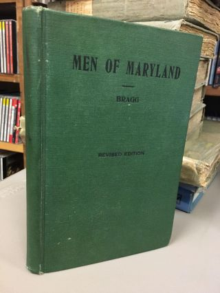 MEN OF MARYLAND [SIGNED]. George F. Bragg, Jr