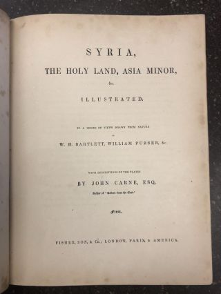 SYRIA, THE HOLY LAND, ASIA MINOR, ETC. (In Two Volumes). W. H. Bartlett, William Purser, John Carne