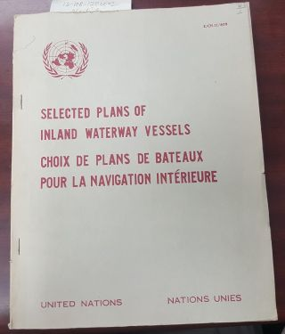 SELECTED PLANS OF INLAND WATERWAY VESSELS [CHOIX DE PLANS DE BATEAUX POUR LA NAVIGATION...