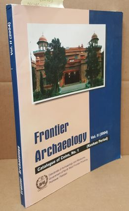 FRONTIER ARCHAEOLOGY VOL. II: CATALOG OF COINS, NO. 1. Ishan Ali