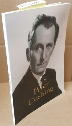 PETER CUSHING: REQUIESCAT IN PACE ULTLMA. Peter Cushing, Donald Fearney, etal