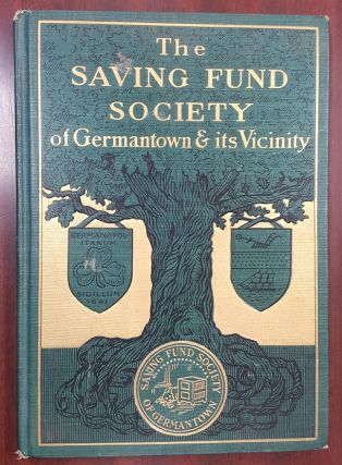 A SKETCH OF THE SAVING FUND SOCIETY OF GERMANTOWN AND VICINITY