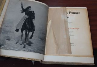 CACHE LA POUDRE: THE ROMANCES OF A TENDERFOOT IN THE DAYS OF CUSTER