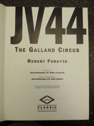 JV44: THE GALLAND CIRCUS [SIGNED]