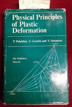 PHYSICAL PRINCIPLES OF PLASTIC DEFORMATION. V. Afanasyev
