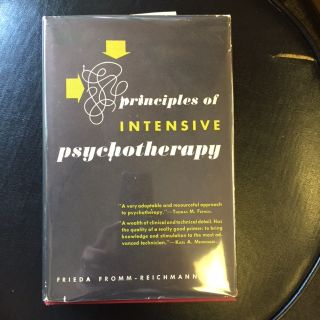 PRINCIPLES OF INTENSIVE PSYCHOTHERAPY [Signed and Inscribed]. Frieda Fromm-Reichmann.
