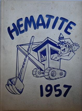 HEMATITE: HIBBING HIGH SCHOOL YEARBOOK 1957 [With Photo of Robert Zimmerman/Bob Dylan