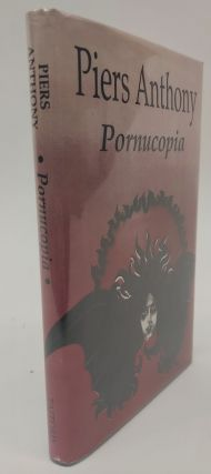 PORNUCOPIA [SIGNED]. Piers Anthony