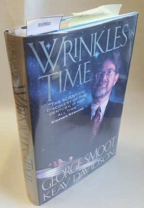 WRINKLES IN TIME [Signed]. George Smoot, Keay Davidson