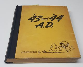 '43 and '44 A.D., Cartoons by Vaughn Shoemaker [signed]