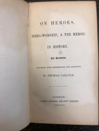 ON HEROES, HERO-WORSHIP, & THE HEROIC IN HISTORY. SIX LECTURES.