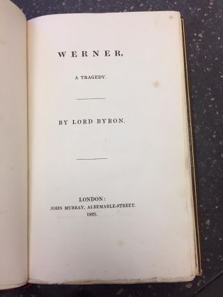 WERNER. A TRAGEDY. Includes a letter from W.C. Macready (1793-1873) English Actor, and a forged...