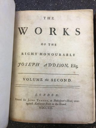 THE WORKS OF THE RIGHT HONOURABLE JOSEPH ADDISON, Esq. IN FOUR VOLUMES.