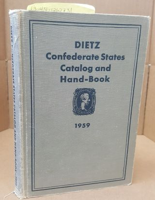 Dietz Confederate States Catalog and Hand-Book. August Dietz, Sr