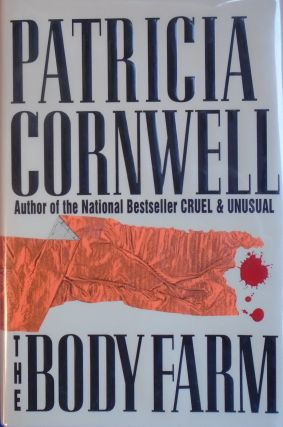 THE BODY FARM [signed]. Patricia Cornwell