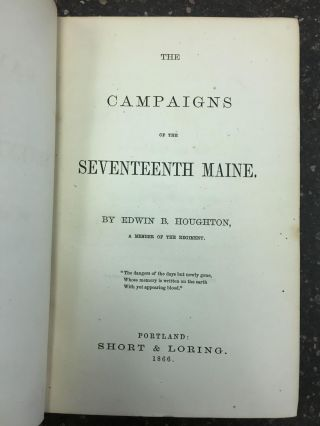 THE CAMPAIGNS OF THE SEVENTEENTH MAINE. Edwin B. Houghton
