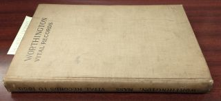 Vital Records of Worthington, Massachusetts, to the Year 1850. F. Apthorp Ed. Foster