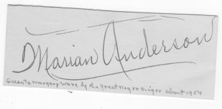 AUTOGRAPH OF MARIAN ANDERSON. Marian Anderson.