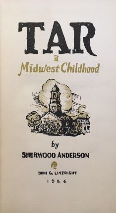 TAR: A MIDWEST CHILDHOOD [SIGNED]. Sherwood Anderson.