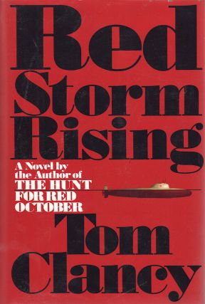 RED STORM RISING [SIGNED]. Tom Clancy.