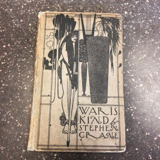 WAR IS KIND. Stephen Crane, Will Bradley