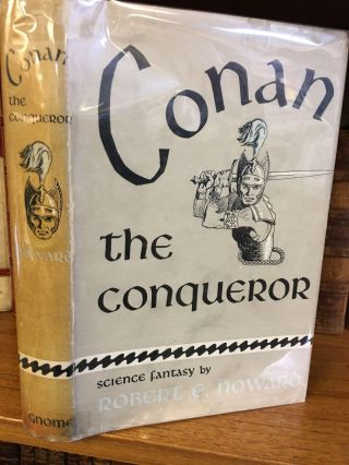 CONAN THE CONQUEROR. Robert E. Hoard