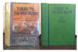 TALES OF SECRET EGYPT: STORIES OF THE SINISTER AND MYSTERIOUS EAST. Sax Rohmer