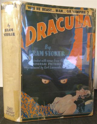 DRACULA: With Illustrations from the Universal Picture Produced by Carl Laemmle, Jr. Bram Stoker