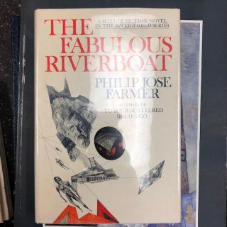 THE FABULOUS RIVERBOAT [RIVERWORLD #2] [Signed]. Philip Jose Farmer, Richard Powers, jacket